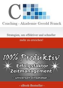 Zeitmanagement - Einhundert Prozent Produktiv